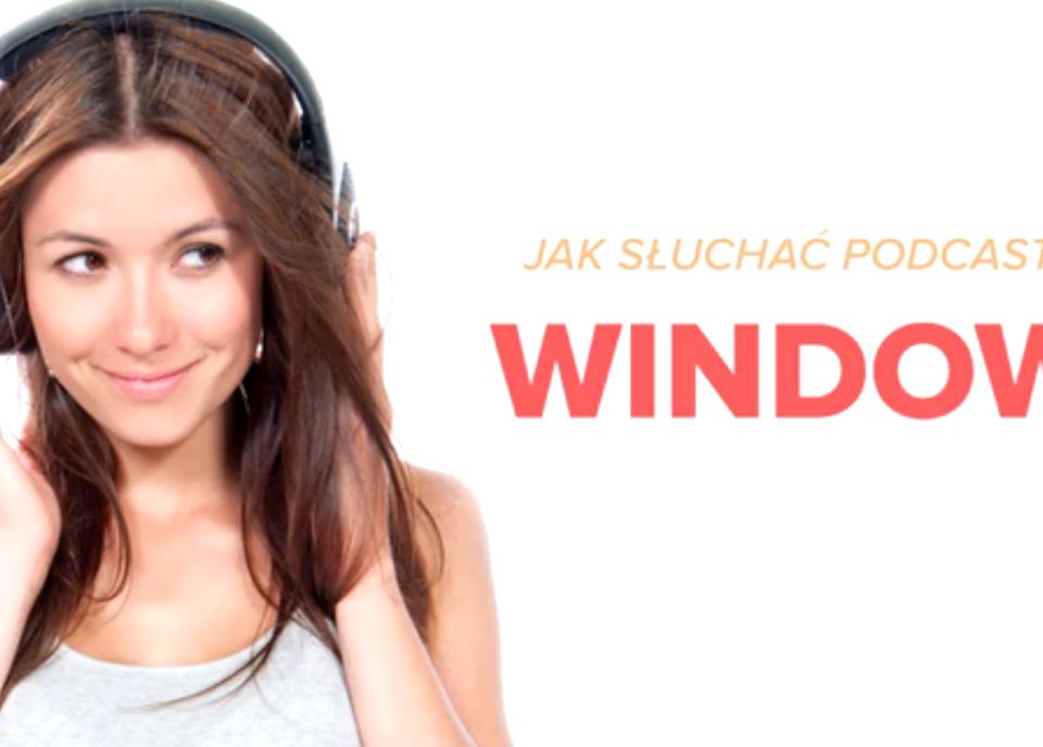Jak słuchać podkastów: Windows Phone
